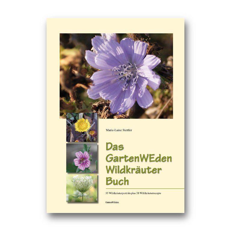 Das GartenWEden Wildkräuterbuch