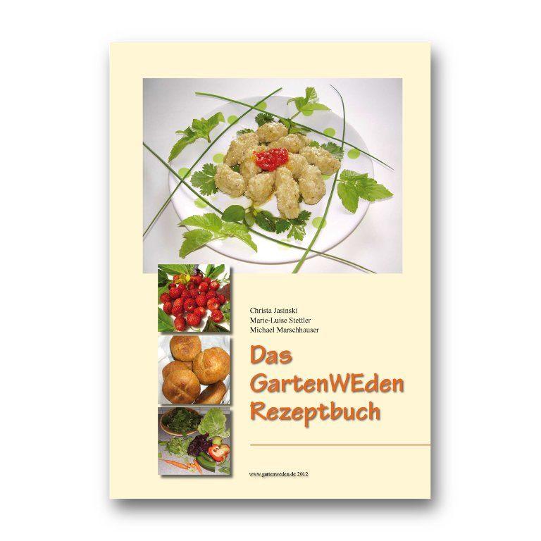 Das GartenWEden Rezeptbuch